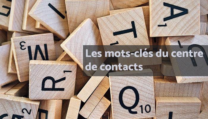 centre de contacts lexique