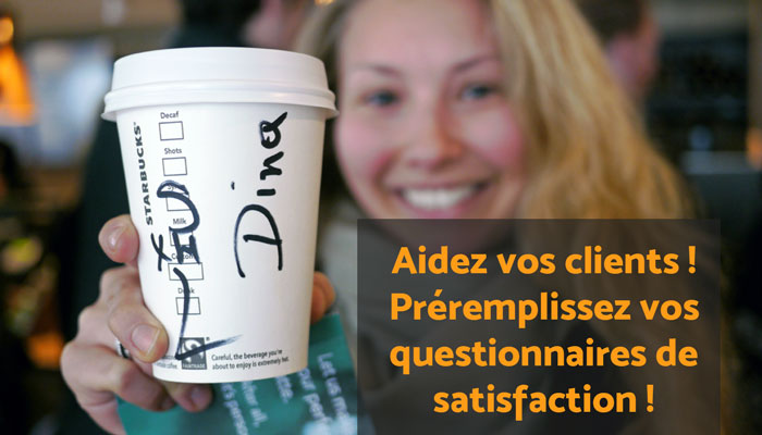 questionnaire de satisfaction preremplissage